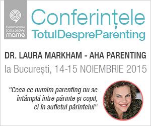Conferințele părinților – Dr. Laura Markham la București