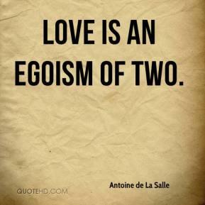 Dragostea ca forma de egoism